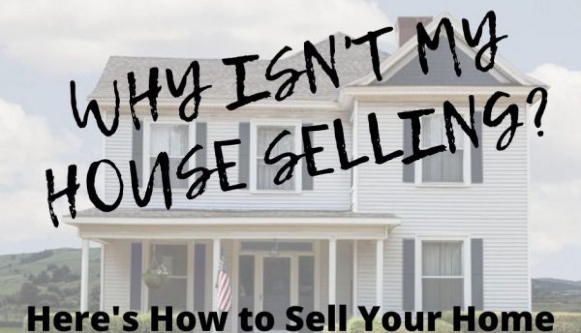 Why-is-my-House-Not-Selling