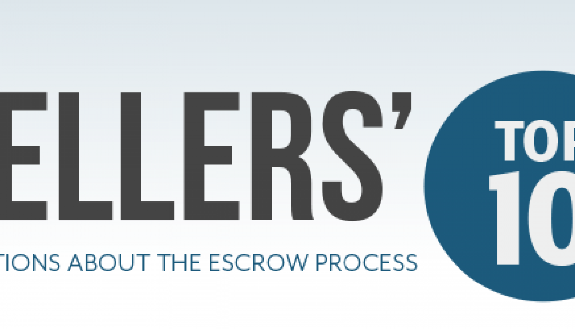 Sellers' Questions About The Escrow Process